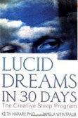 Lucid Dreaming in 30 Days...amazing program that truly works!