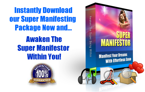 Click here to Instantly Experience the Super Manifesting Program!