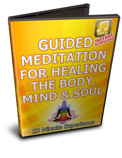 Guided Meditation for Healing the Body, Mind and Soul!