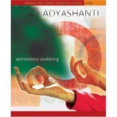 adyashanti-spontaneous-awakening