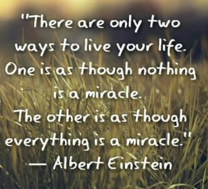 there-are-two-ways-to-live-your-life