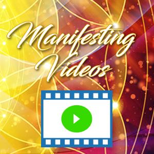 Manifesting Videos!